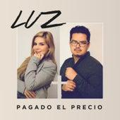 Pagado El Precio by Luz