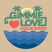 Gimmie Love de Collie Buddz