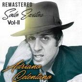 Solo Éxitos, Vol. II (Remastered) von Adriano Celentano