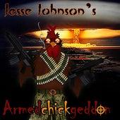 Armedchickgeddon by Jesse Johnson