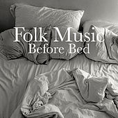 Folk Music Before Bed by Various Artists