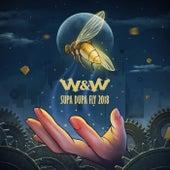 Supa Dupa Fly 2018 von W&W