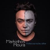 Minha Voz no Teu Olhar (Ao Vivo) de Markinhos Moura