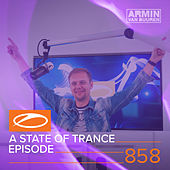 A State Of Trance Episode 858 de Various Artists