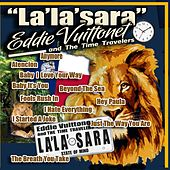 La'la'sara von Eddie Vuittonet and the Time Travelers