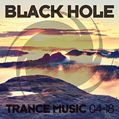 Black Hole Trance Music 04-18 von Various Artists