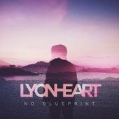 No Blueprint EP von Lyonheart