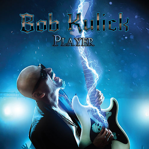 Player by Bob Kulick