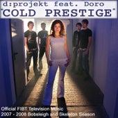Cold Prestige de D:Projekt