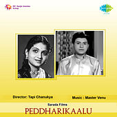 Peddharikaalu (Original Motion Picture Soundtrack) de Various Artists