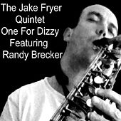 One for Dizzy de The Jake Fryer Quintet