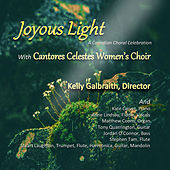 Joyous Light by Cantores Celestes Women's Choir
