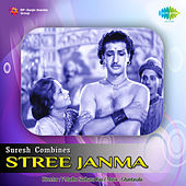 Stree Janma (Original Motion Picture Soundtrack) de Various Artists