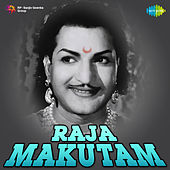 Raja Makutam (Original Motion Picture Soundtrack) de Various Artists