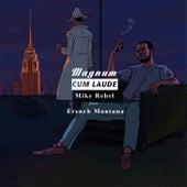 Magnum Cum Laude by Mike Rebel