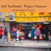 Mulberry Street von Jeff Fairbanks' Project Hansori