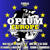 Opium Europe by Various Artists