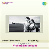Vichitra Kutumbam (Original Motion Picture Soundtrack) de Various Artists