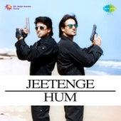 Jeetenge Hum (Original Motion Picture Soundtrack) de Various Artists
