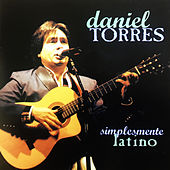 Simplesmente Latino de Daniel Torres