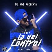 La del Control (Remix Oficial) de Eloy