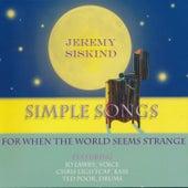 Simple Songs - For When the World Seems Strange von Jeremy Siskind