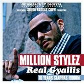 Real Gyallis von Million Stylez