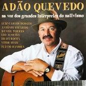 Adão Quevedo Na Voz Dos Grandes Intérpretes do Nativismo de Various Artists