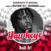 Roll It! von Hawkeye