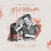 Por Trás da Maquiagem (Ao Vivo) von Michel Teló