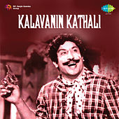 Kalavanin Kathali (Original Motion Picture Soundtrack) de Various Artists