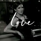 Love by Ligia Piro