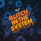 Glitch in the System de Various Artists