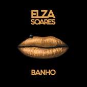 Banho de Elza Soares