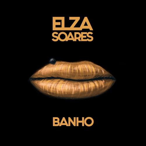 Banho by Elza Soares