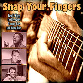 Snap Your Fingers by Various Artists