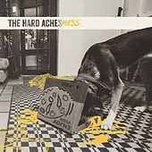 Mess by The Hard Aches