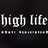 Fools Fantasyland by High Life (Hip-Hop)