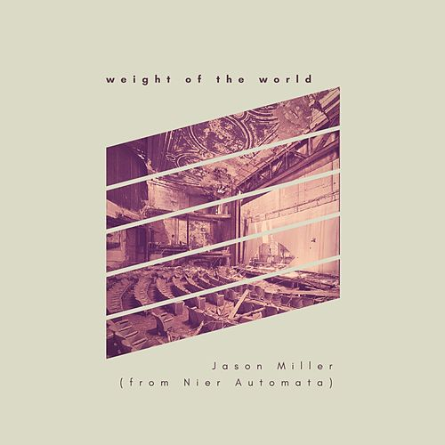 Weight of the World by Jason Miller