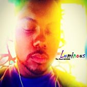Luminous by The Real Adonis