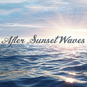 After Sunset Waves by Various Artists