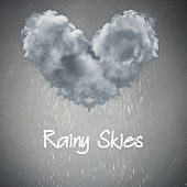 Rainy Skies by Various Artists