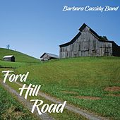 Ford Hill Road de Barbara Cassidy Band