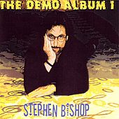 Demo Album 1 de Stephen Bishop