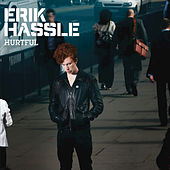 Hurtful by Erik Hassle