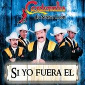 Si Yo Fuera El by Cardenales De Nuevo León