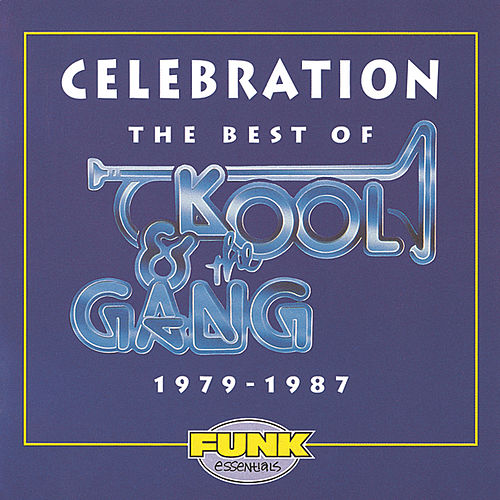 Celebration: The Best Of Kool & The Gang (1979-1987) by Kool & the Gang