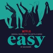 Easy, Season 1 (Original Music from the Netflix Series) by Dan Romer