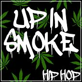 Up in Smoke Hip Hop by Various Artists