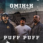Puff Puff (feat. B-Real & Sen Dog) de Omik K